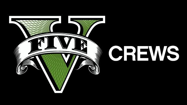 GTA 5 Crews